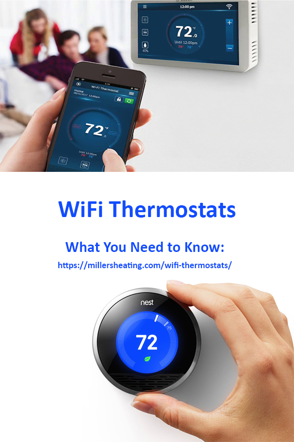Newer thermostats have WiFi capability that lets you adjust all of your system settings on your phone,. #thermostats #WiFI #HVAC @millersheatingair