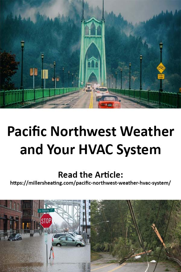 We are blessed to live in the Pacific Northwest known for it's beautiful outdoors and generally moderate climate. Despite our moderate Pacific Northwest seasons, there are still weather and environmental factors that can negatively impact your heating and air conditioning system.  Your HVAC system is a durable piece of equipment, but there are steps you can take to further protect your system and hopefully save yourself a repair call. #PNW #HVAC #weather @millersheatingair