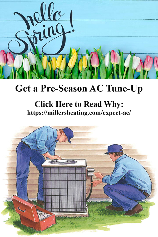 A pre-season ac tune-up isthe best way to ensure your air conditioner doesn't break down this summer. #ACmaintenance #ACtuneup @millersheatingair
