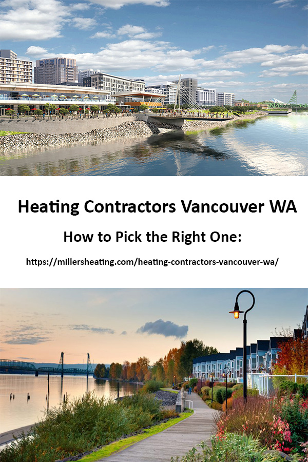 I see heating contractors Vancouver WA everywhere! Vans and trucks with company names all over town. Learn how to find out who are the quality contractors. #Vancouver #VancouverWA #HVAC #HVACcontractor @millersheatingair