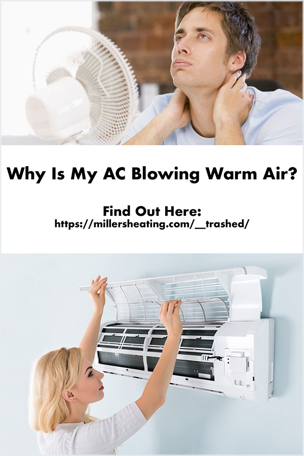 Is your AC not cooling and blowing warm air? Learn how to trouble shoot the problem yourself and when it's time to schedule a repair service. #AC #ACnotworking #HVAC @millersheatingair